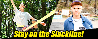 Stay on the Slackline!